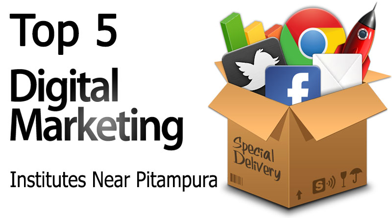 Top 5 Digital Marketing Institute Near Pitampura Delhi for Live Training