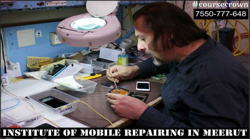 Short Term Mobile Repairing Course in Meerut – 100% Live Training