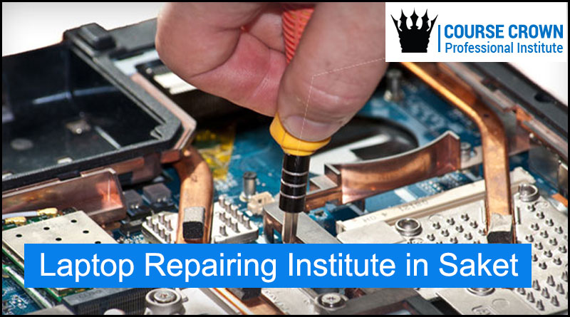 Mobile & Laptop Repairing Institute in Saket | Coursecrown