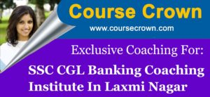 SSC-CGL-COACHING-INSTITUTE-LAXMINAGAR
