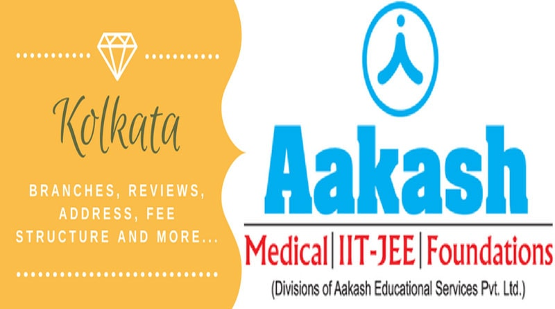 Aakash Institute Kolkata - Branches, fee structure, Address